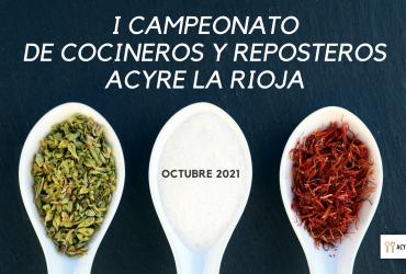 I Campeonato de Cocineros y Reposteros de La Rioja